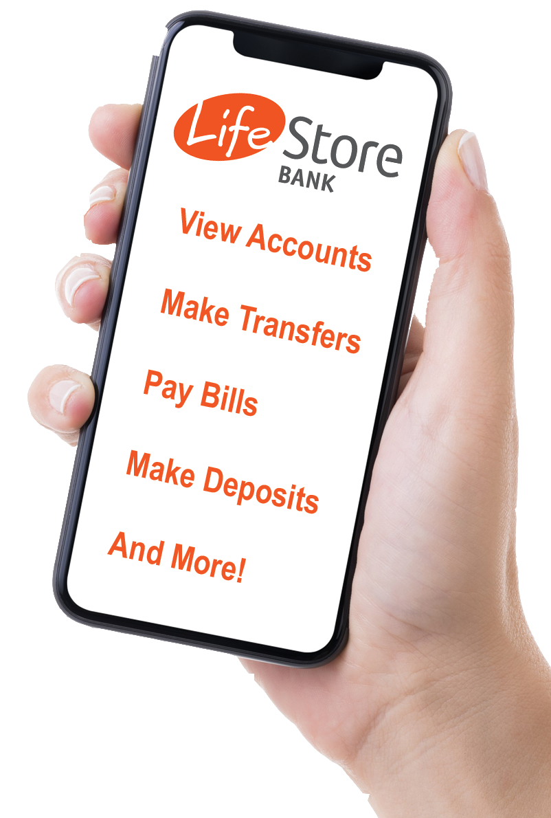 Get the LifeStore Bank Mobile App